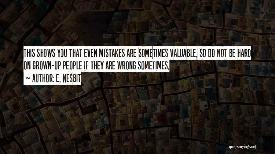 E. Nesbit Quotes 1519635