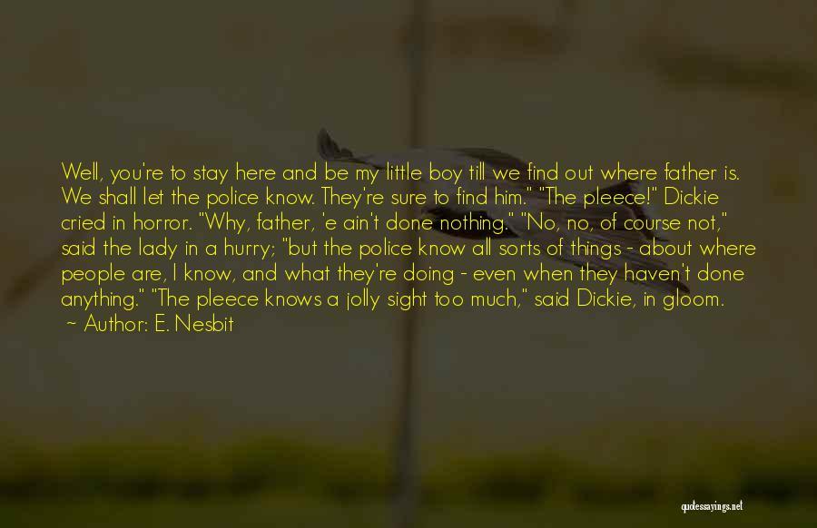 E. Nesbit Quotes 1557134
