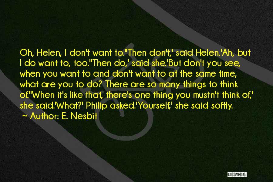 E. Nesbit Quotes 1632968