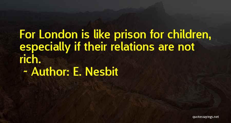 E. Nesbit Quotes 174288