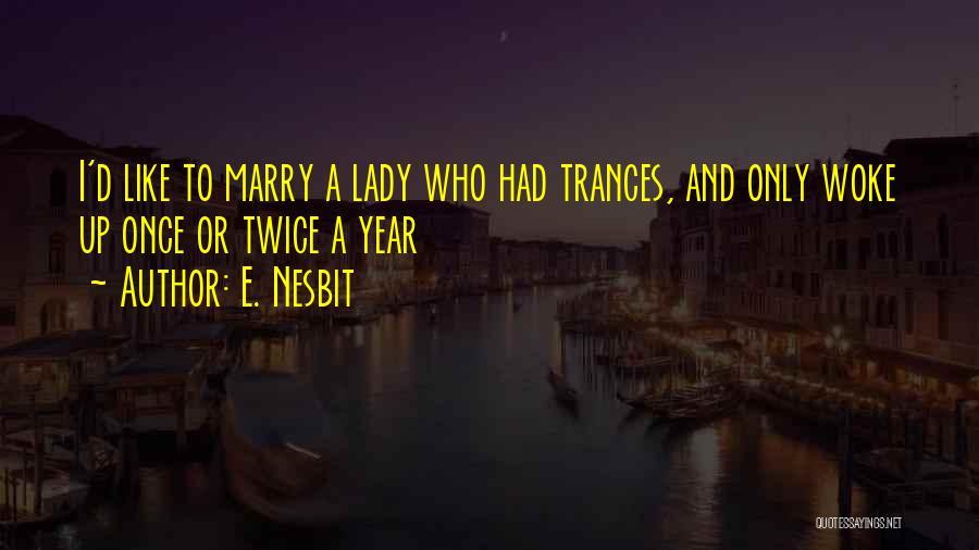 E. Nesbit Quotes 1768802