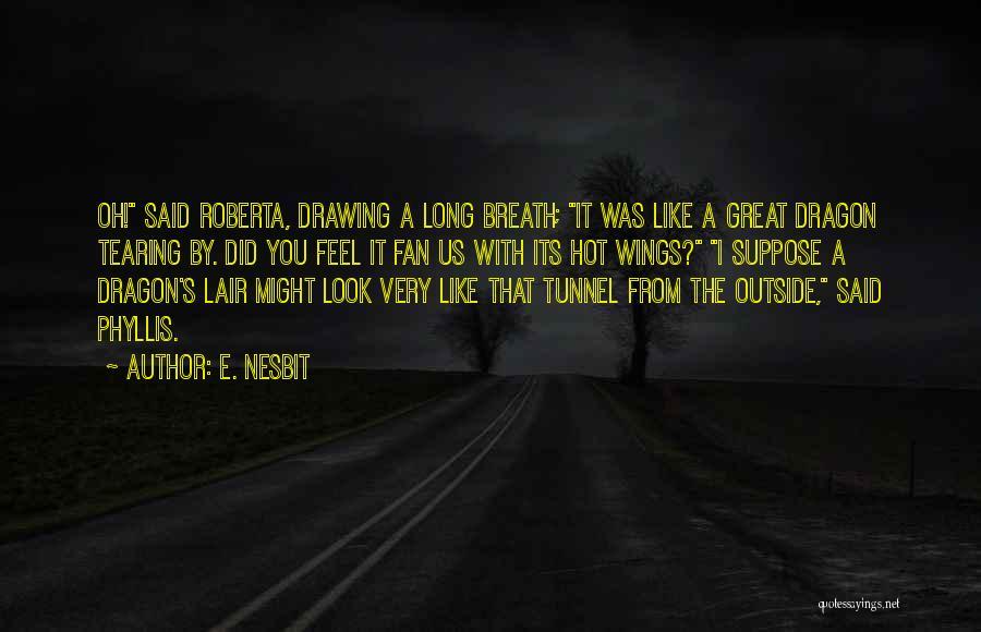 E. Nesbit Quotes 1803168