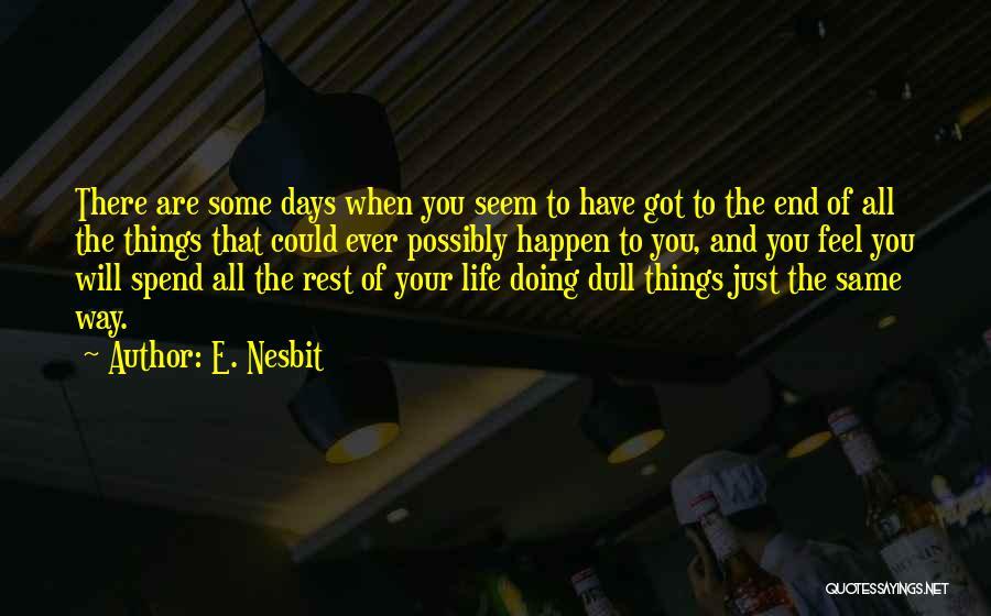 E. Nesbit Quotes 1927578