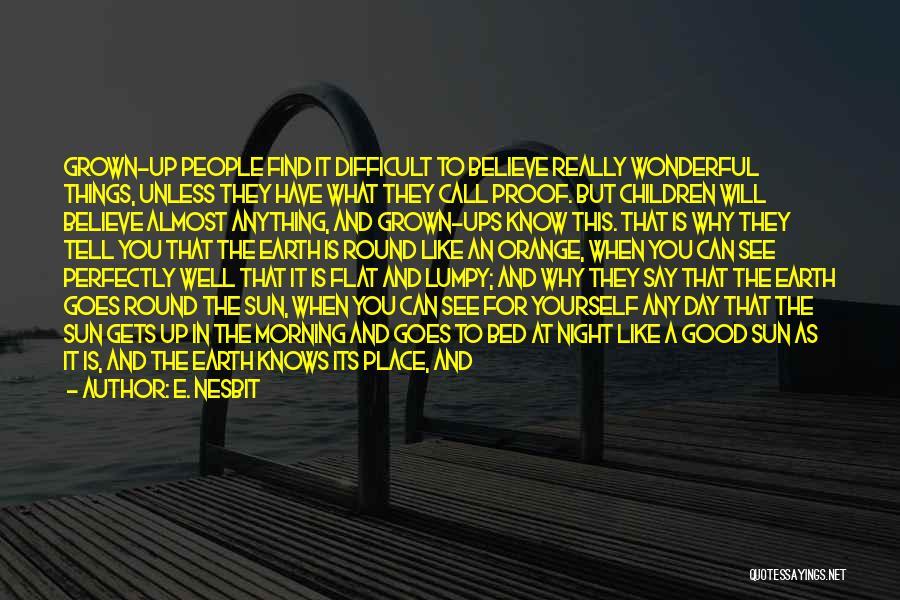E. Nesbit Quotes 1979080