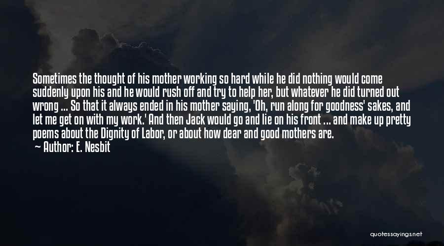 E. Nesbit Quotes 2213839