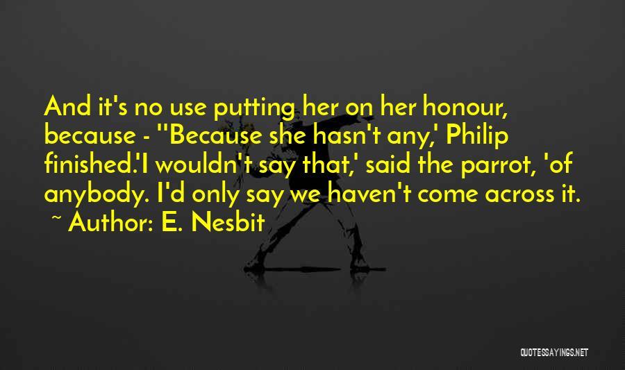 E. Nesbit Quotes 269618
