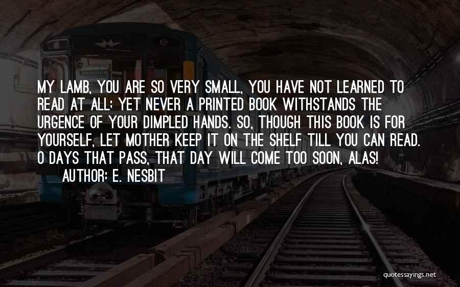 E. Nesbit Quotes 354809