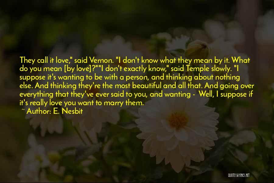 E. Nesbit Quotes 466122