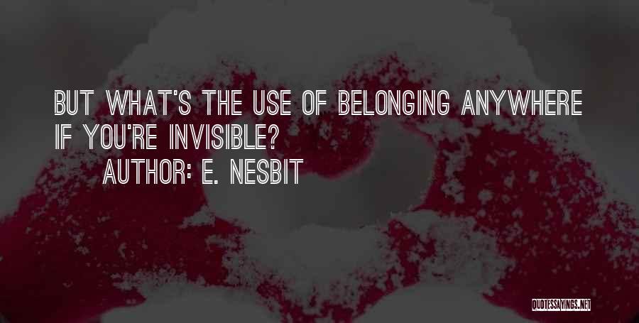 E. Nesbit Quotes 510445