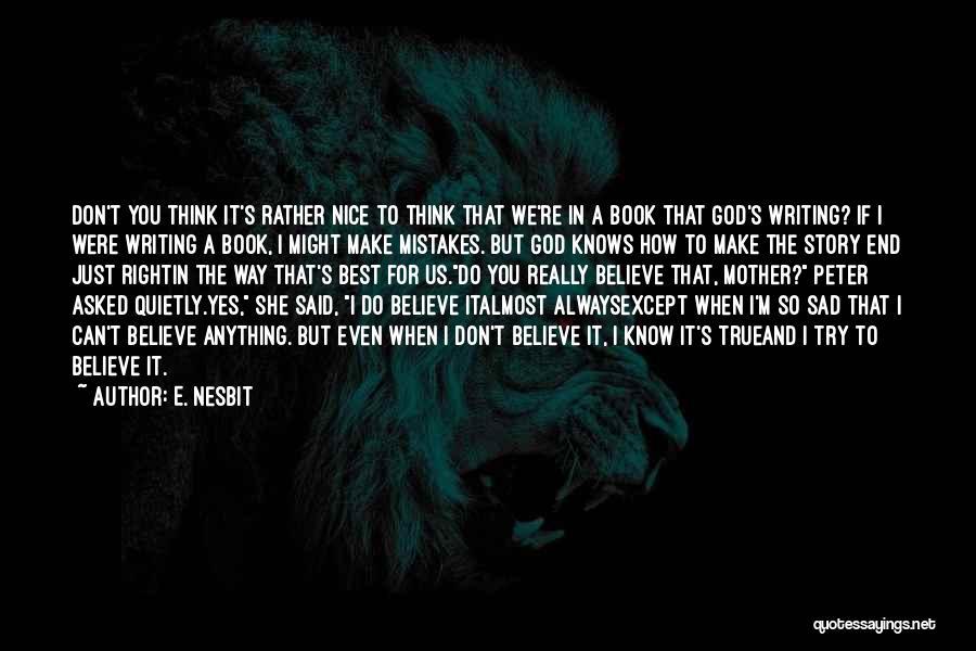 E. Nesbit Quotes 648145