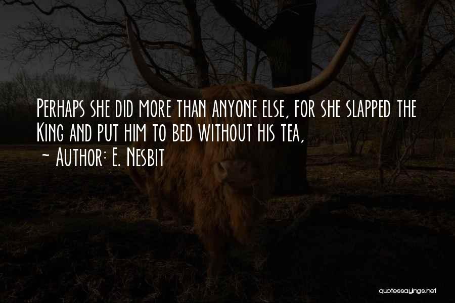 E. Nesbit Quotes 698415