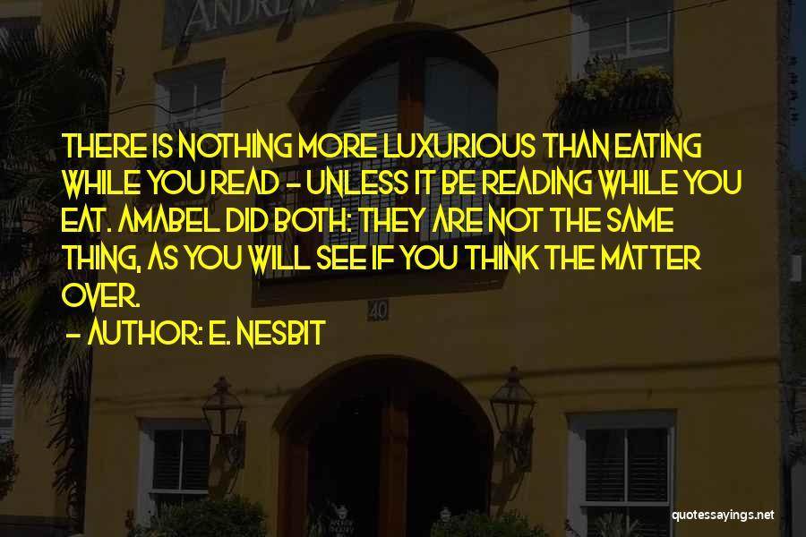 E. Nesbit Quotes 724778