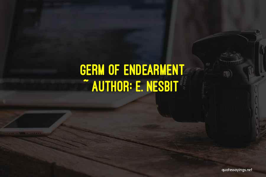 E. Nesbit Quotes 789268