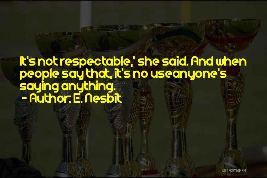 E. Nesbit Quotes 847568