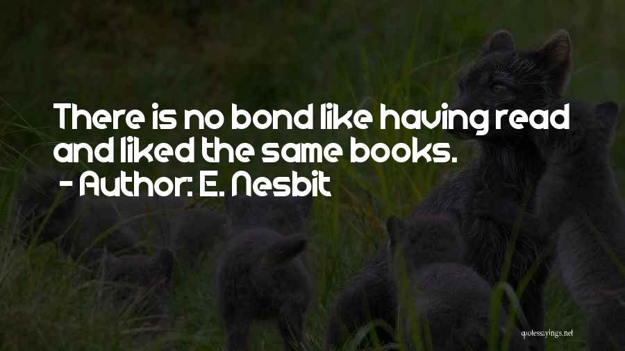 E. Nesbit Quotes 861029
