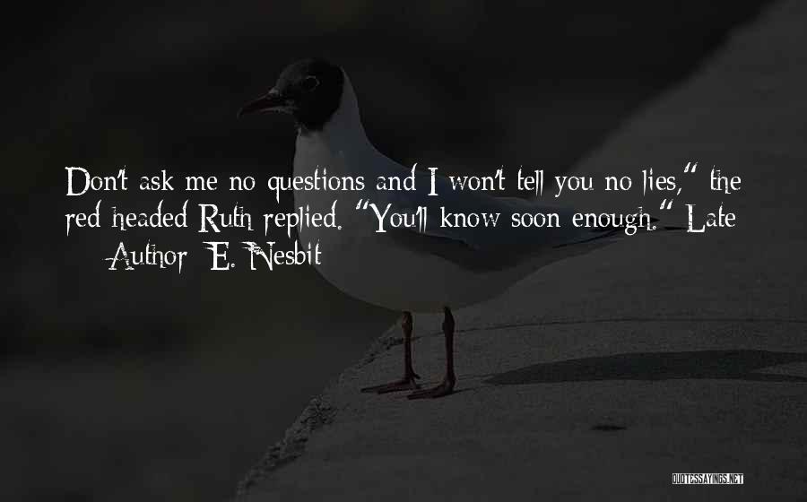 E. Nesbit Quotes 938721