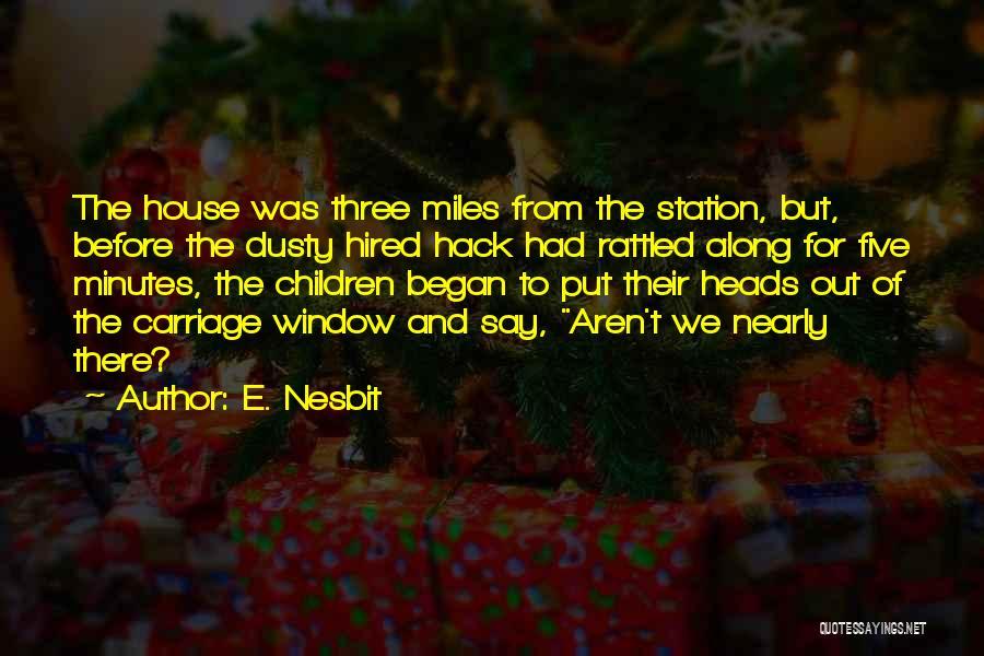 E. Nesbit Quotes 992550