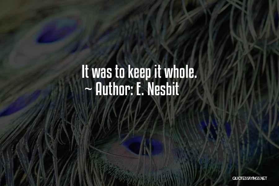 E. Nesbit Quotes 999081
