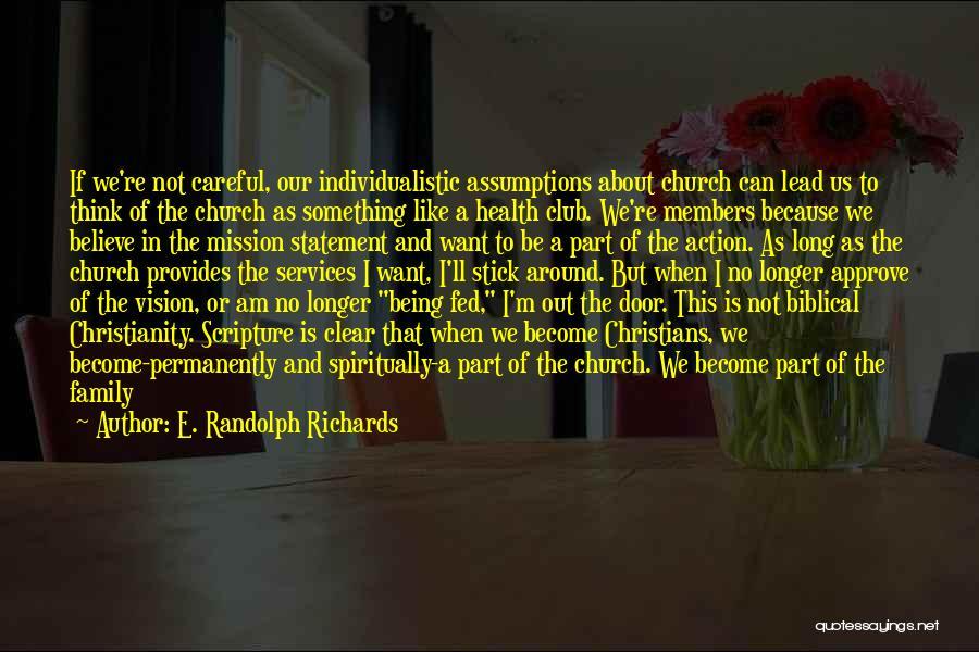 E. Randolph Richards Quotes 676717