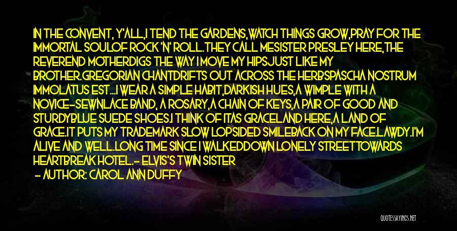 E Street Band Quotes By Carol Ann Duffy