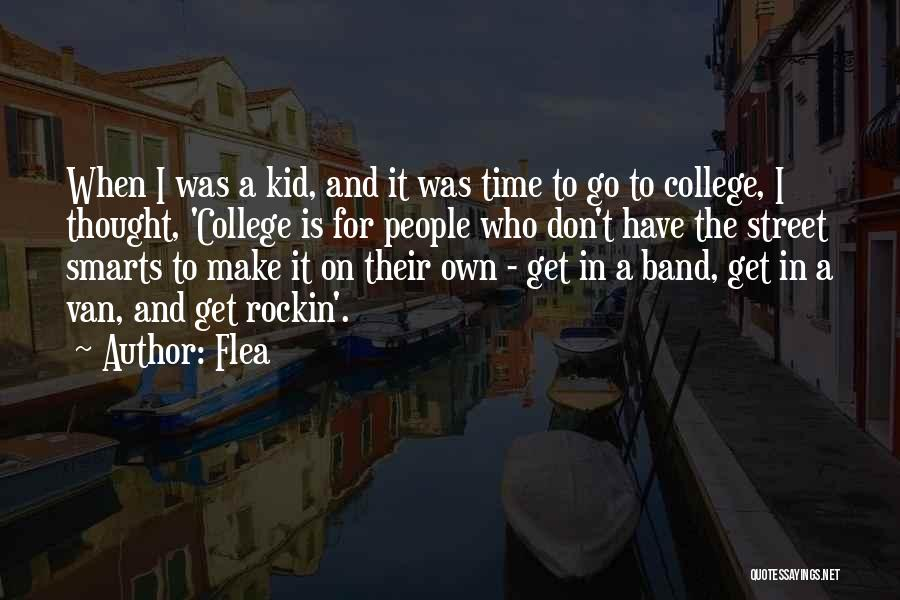 E Street Band Quotes By Flea