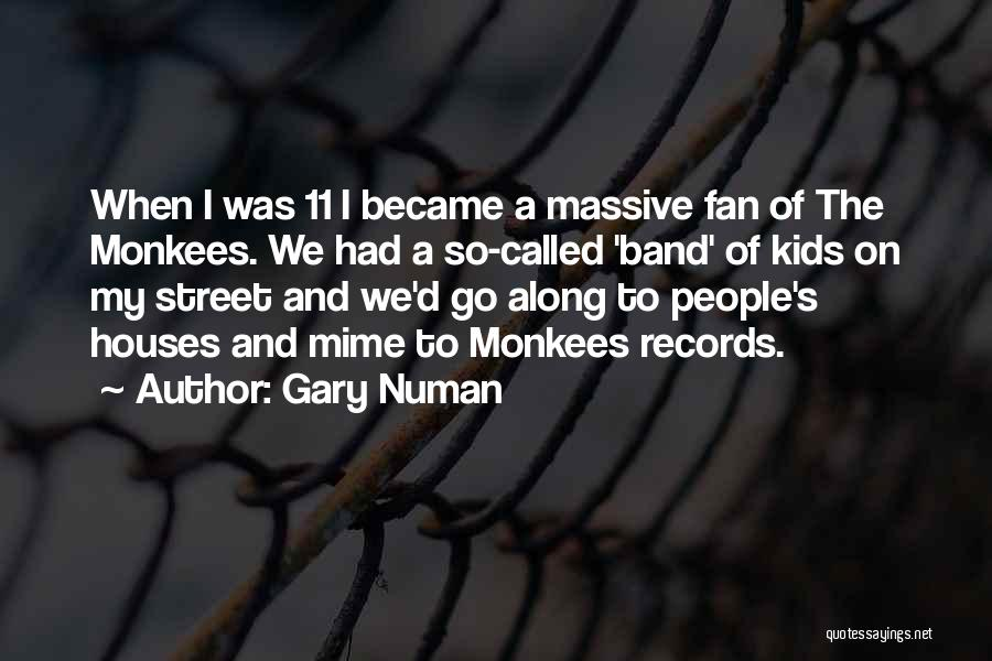 E Street Band Quotes By Gary Numan