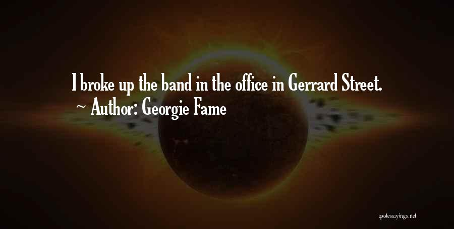 E Street Band Quotes By Georgie Fame
