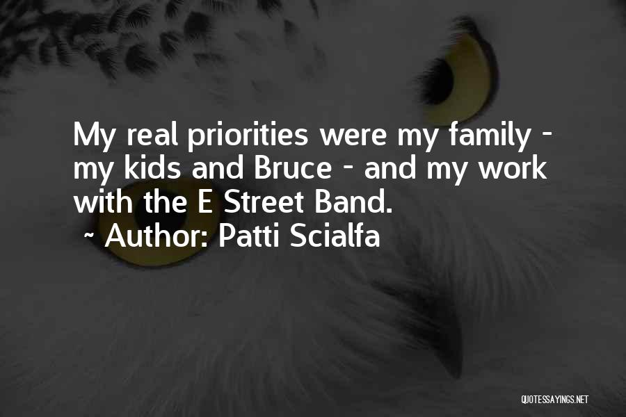 E Street Band Quotes By Patti Scialfa