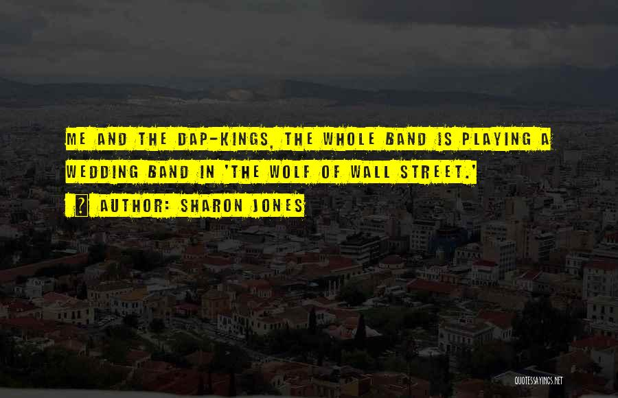 E Street Band Quotes By Sharon Jones