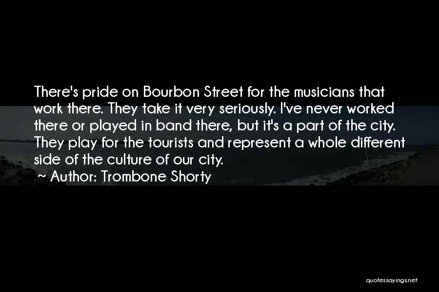 E Street Band Quotes By Trombone Shorty