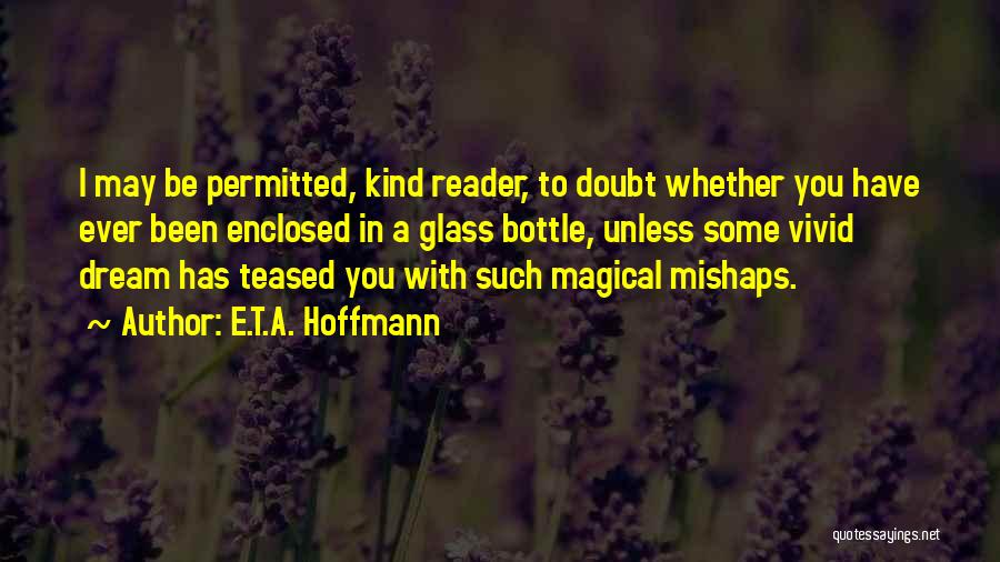 E.T.A. Hoffmann Quotes 1227653