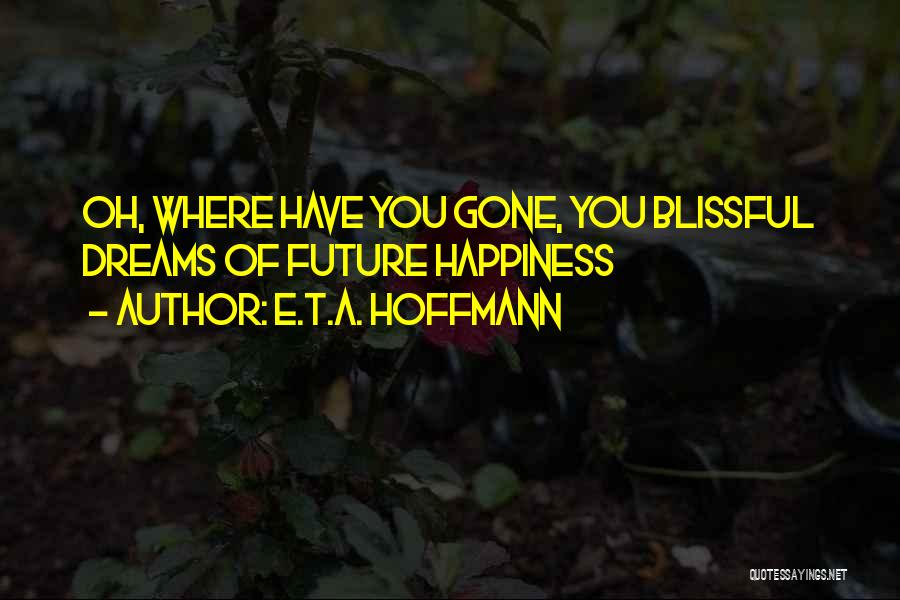 E.T.A. Hoffmann Quotes 1908521