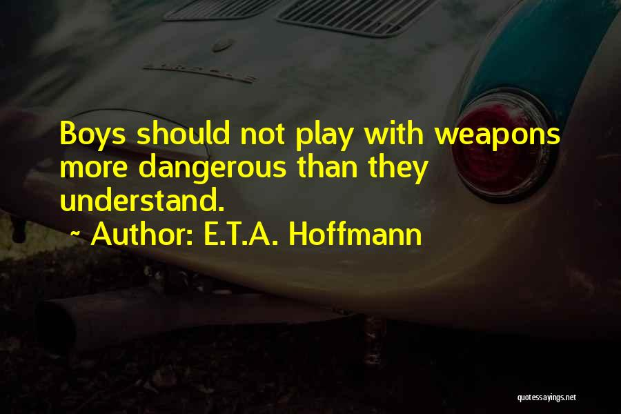 E.T.A. Hoffmann Quotes 357185