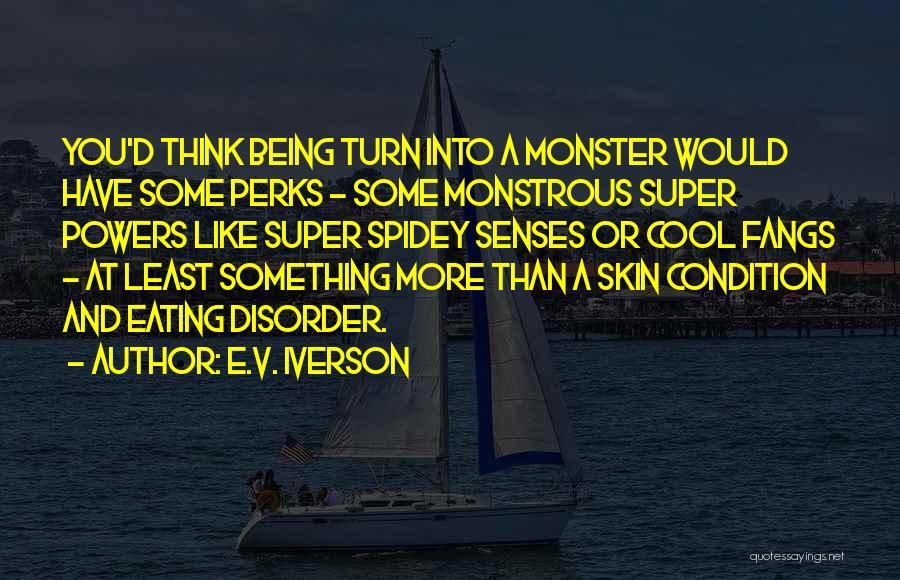 E.V. Iverson Quotes 1979610