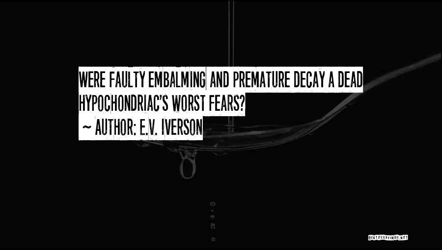 E.V. Iverson Quotes 2129937