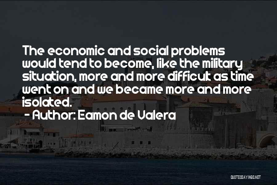Eamon De Valera Quotes 1021406