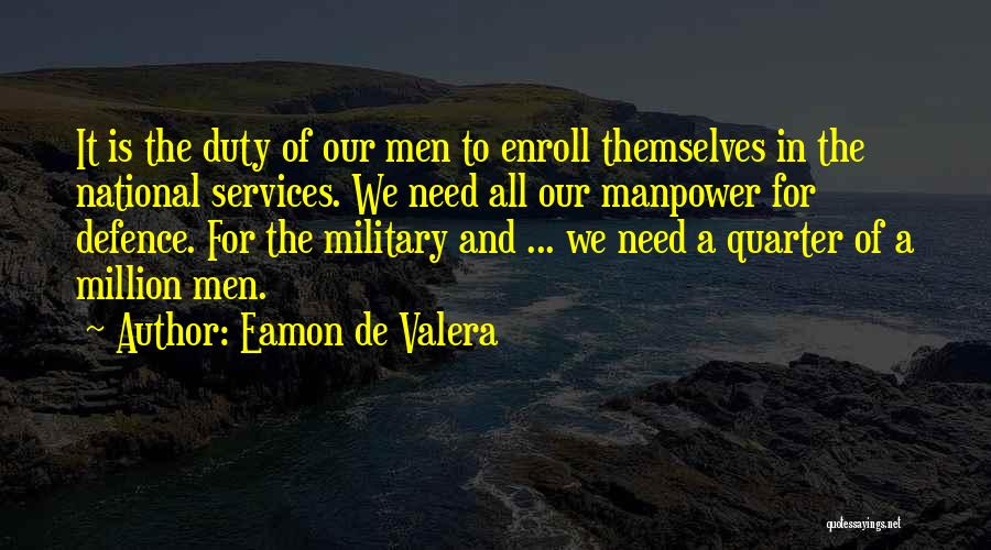 Eamon De Valera Quotes 1379991