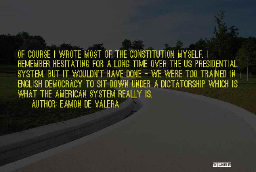 Eamon De Valera Quotes 1489847