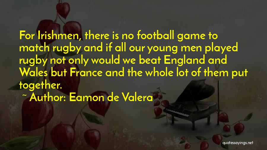 Eamon De Valera Quotes 1553735