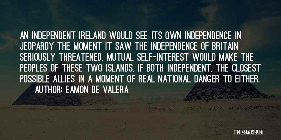 Eamon De Valera Quotes 1566248