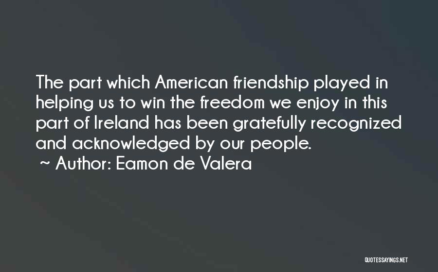 Eamon De Valera Quotes 1587146