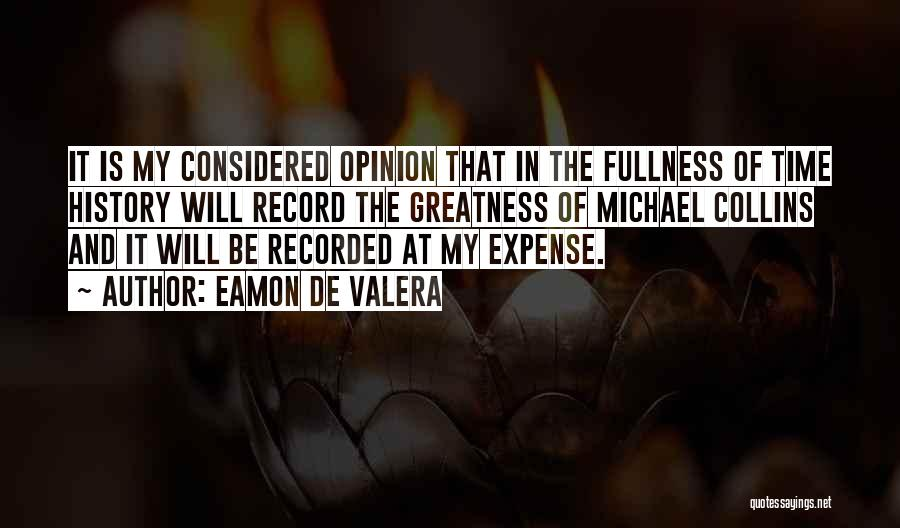 Eamon De Valera Quotes 1597470