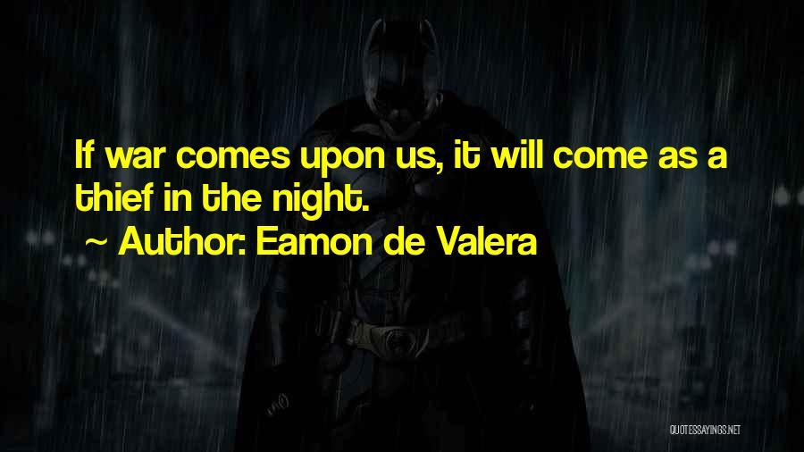 Eamon De Valera Quotes 178341
