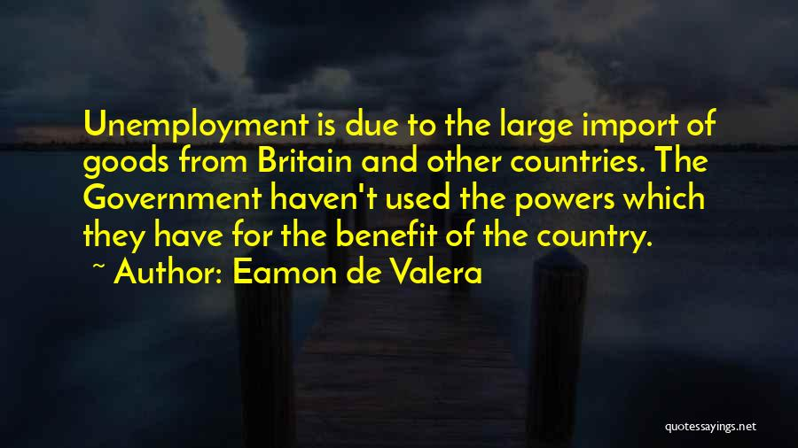 Eamon De Valera Quotes 209825