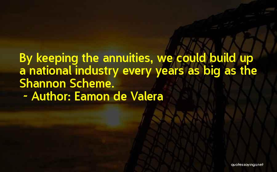 Eamon De Valera Quotes 2181963