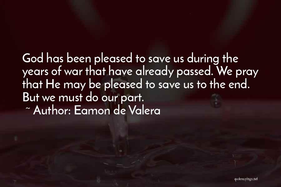 Eamon De Valera Quotes 247672