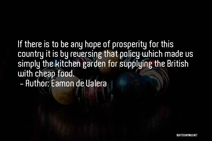 Eamon De Valera Quotes 702178