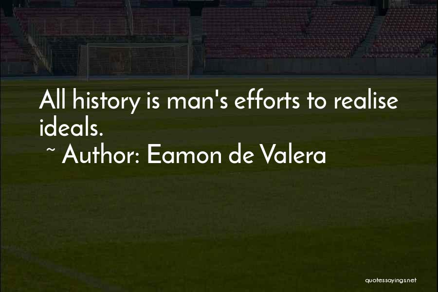 Eamon De Valera Quotes 889762