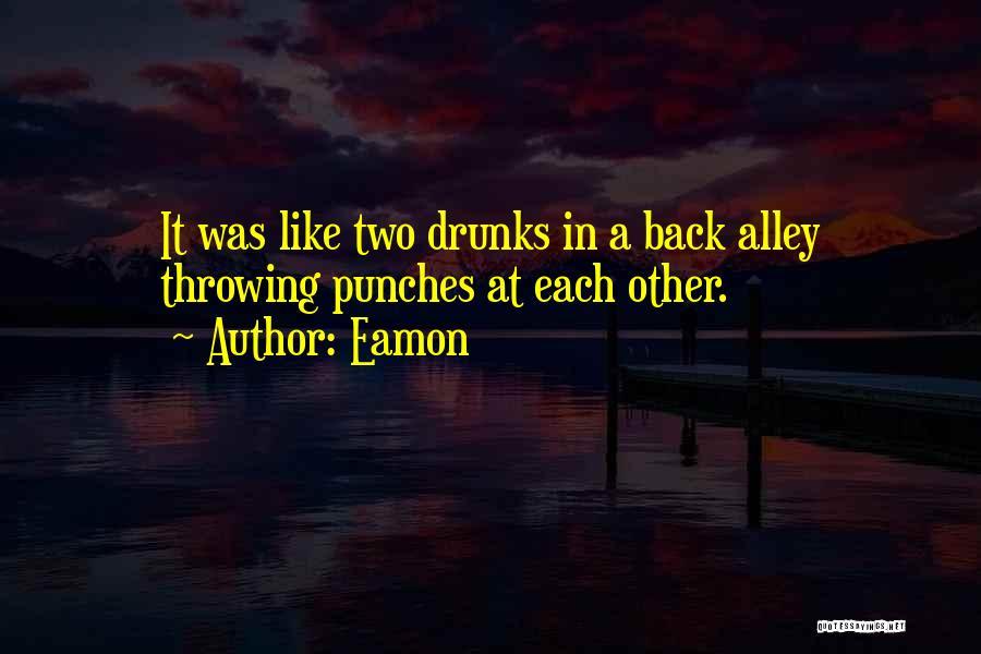 Eamon Quotes 133708