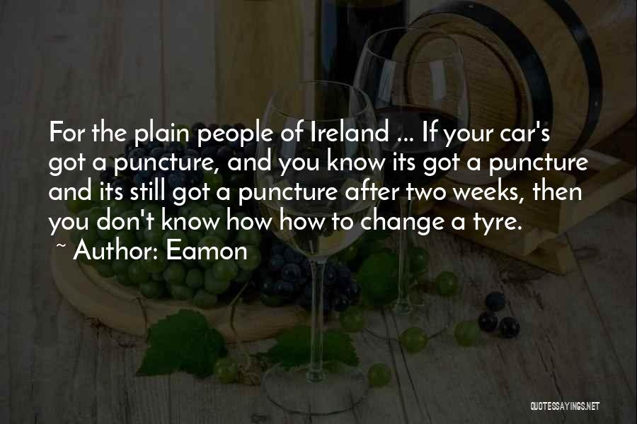 Eamon Quotes 1527399